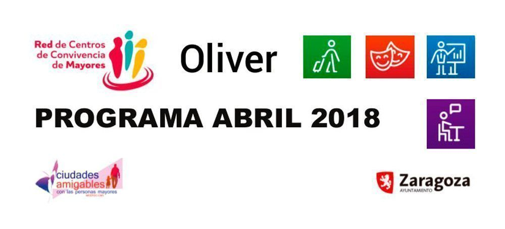 Centro de Mayores Oliver: Actividades Abril 2018