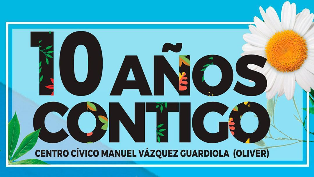 Décimo Aniversario Centro Cívico Oliver