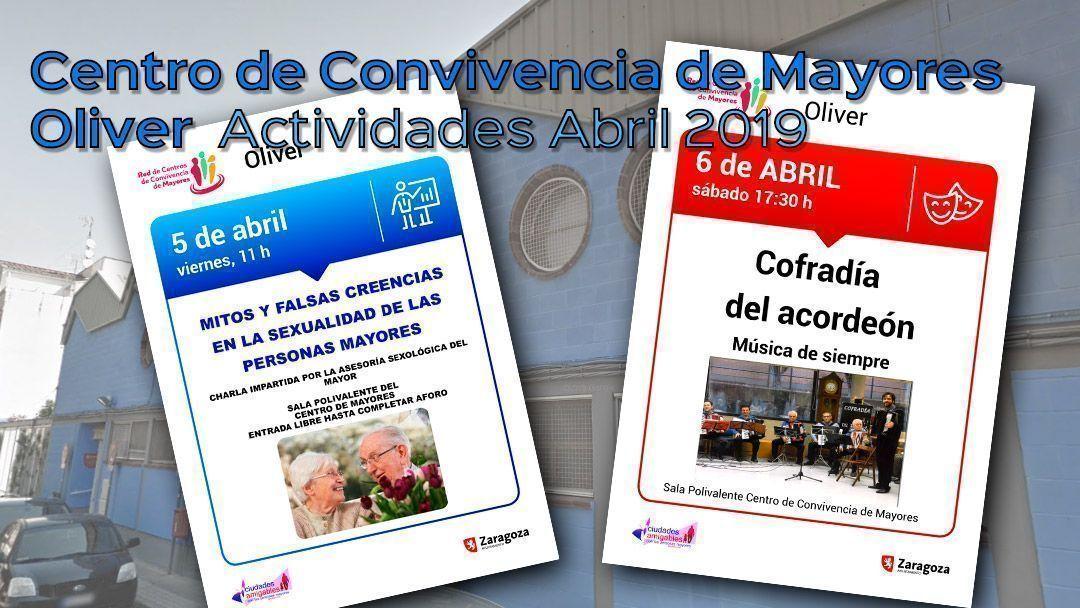 Centro de Mayores Oliver: Actividades Abril 2019