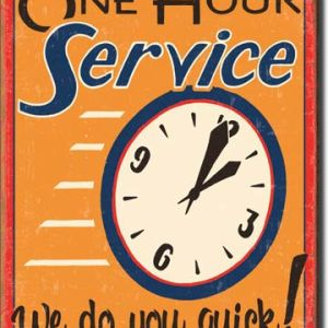 Moore - One Hour Service Tin Sign