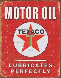 Texaco - Lubricates Perfectly Tin Sign