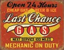Last Chance Gas Tin Sign