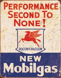 Mobil Gas - 2nd to None Tin Sign