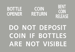 C72-96 - Do Not Deposit Coin, Coin Return, Bottle Opener and Bent Coin Release Decals.