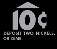 SQU-001 - 10 Cents (Deposit Two Nickels, or Dime)