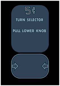 STO-006 - 5 Cent Turn Selector, Pull Lower Knob