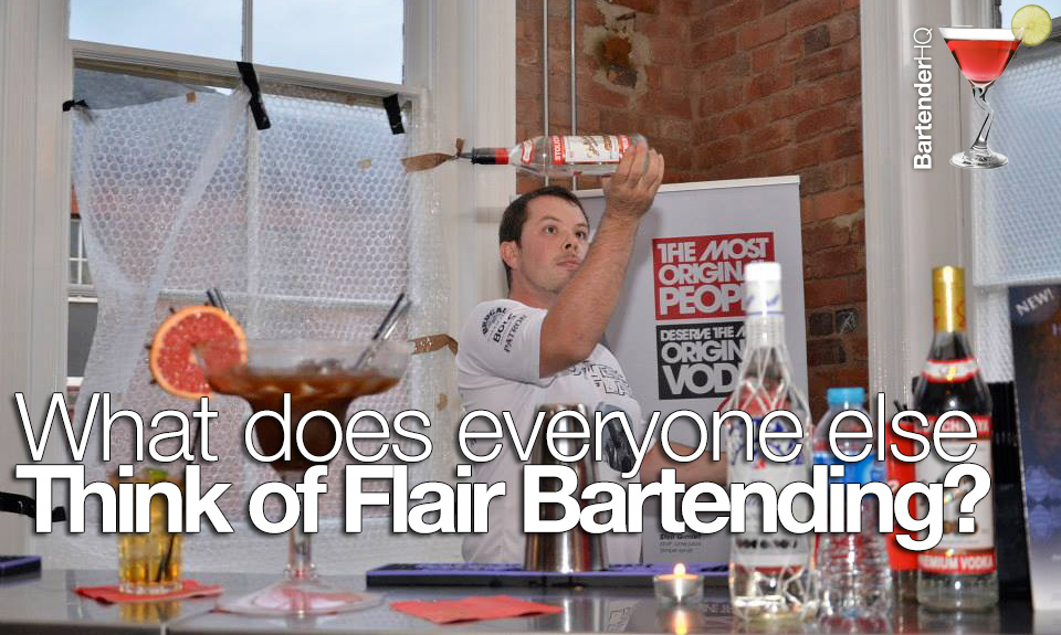 Flair Bartending and its image in society.