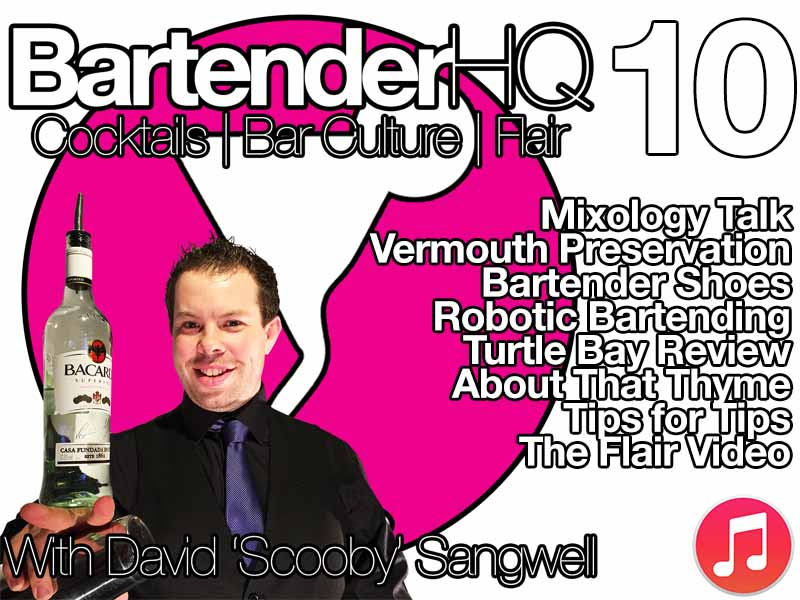 Podcast 10: Vermouth, Robot Bartenders & Bar Shoes