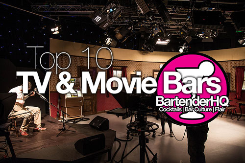 Top 10 TV & Movie Bars (that you may have actually heard of)