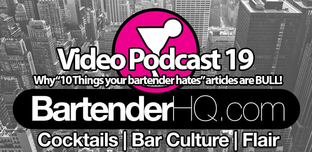 "Why ""10 things your bartender hates"" articles are BULL!"
