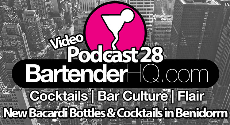 Podcast 28: New Bacardi Bottles & Drinking Abroad.