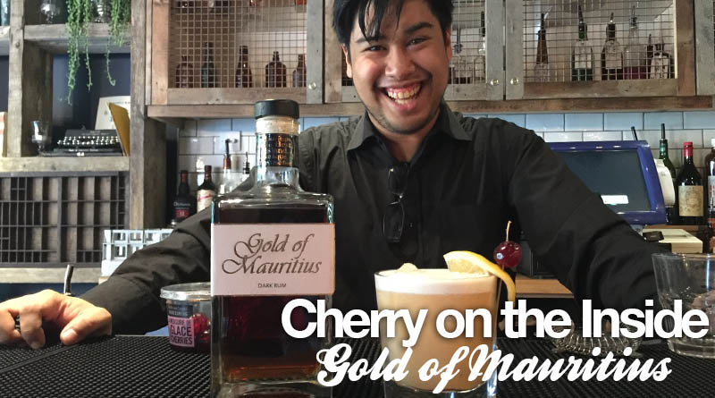 Cherry on the Inside Cocktail: Gold of Mauritius