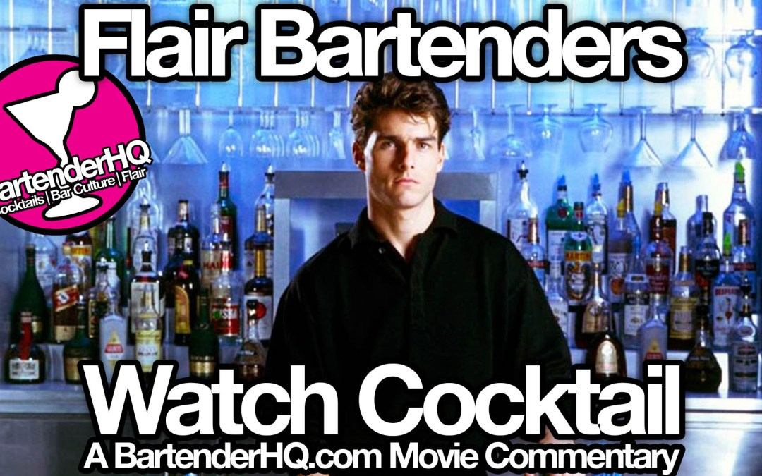 Bartenders watch Cocktail – A Movie Commentary
