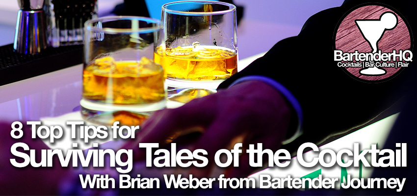Top 8 Tips for Surviving Tales of the Cocktail with Brian Weber
