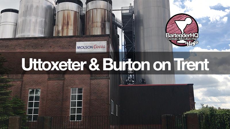 Uttoxeter and Burton on Trent – BartenderHQ Vlog