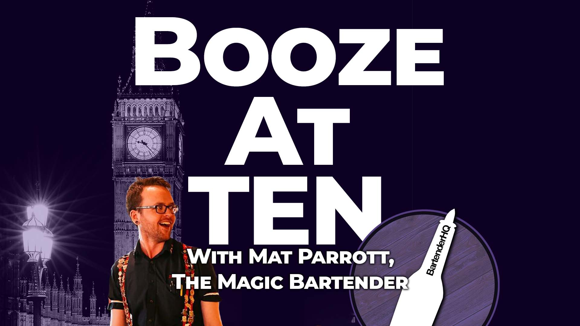 The Magic Bartender, Mat Parrott – Booze at Ten 002