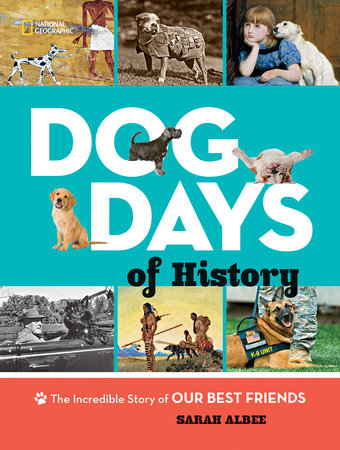 The Woof Review – Dog Days of History by Sarah Albee
