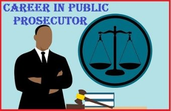Career in Public Prosecutor | How to Become Public Prosecutor