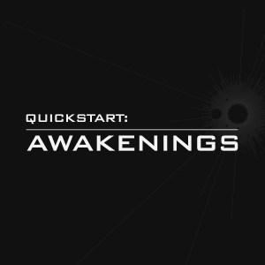 Quickstart: Awakenings