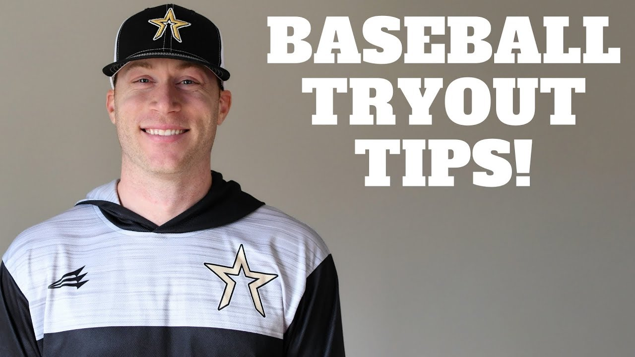 Top 5 Tips For Baseball Tryouts - Top 5 Tips For Baseball Tryouts