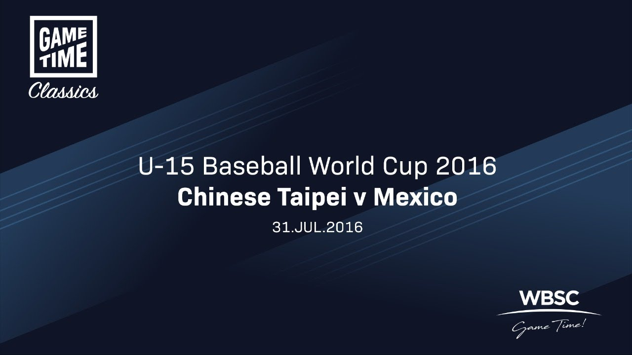 Chinese Taipei v Mexico U 15 Baseball World Cup 2016 - Chinese Taipei v Mexico - U-15 Baseball World Cup 2016