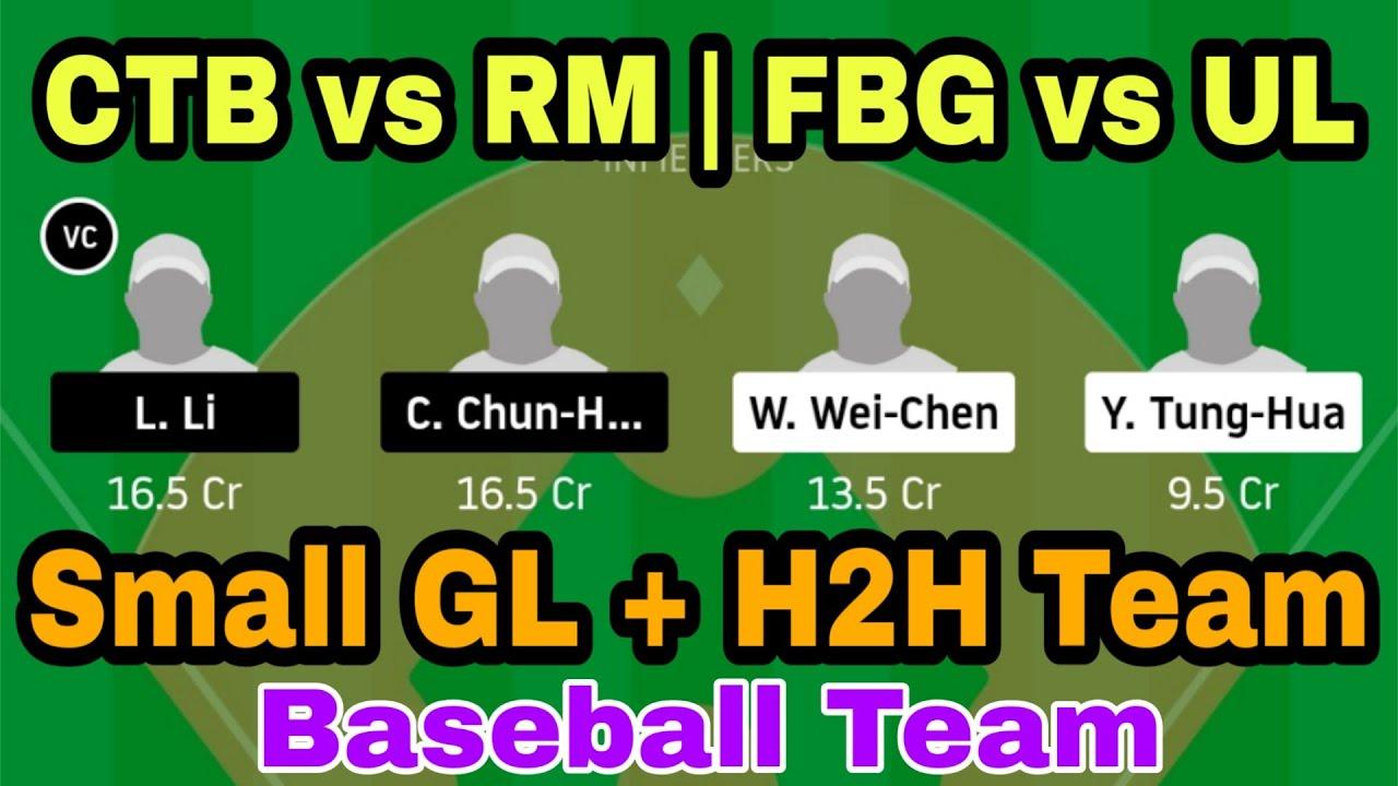 CTB vs RM FBG vs UL Baseball Dream11 Today match prediction important players Team Small GL H2H - CTB vs RM | FBG vs UL Baseball Dream11 Today match prediction | important players Team |Small GL H2H