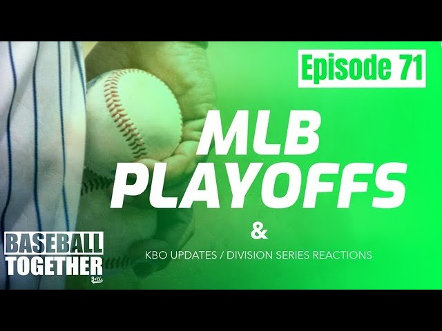 Podcast Episode Seventy-One: Checking in on the 2020 MLB Playoffs