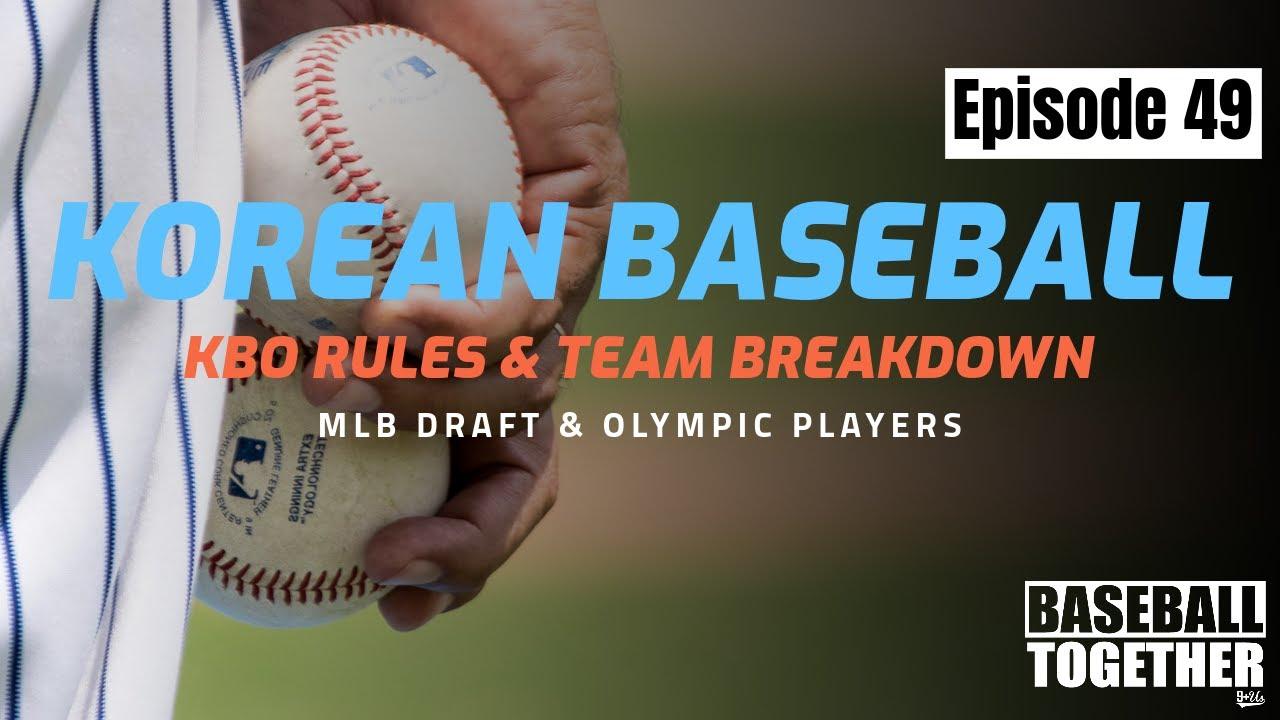 Podcast Episode Forty-Nine: Korean Baseball (KBO)