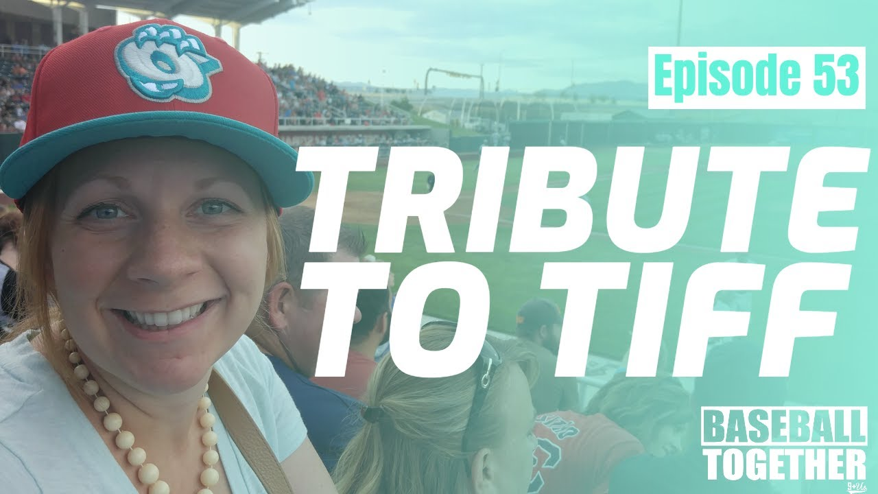 Podcast Episode Fifty-Three: Tribute to Tiff