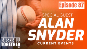 Podcast Episode Eighty-Seven: Special Guest Alan Snyder