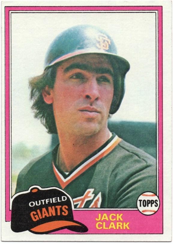 1981 Topps #30 Jack Clark