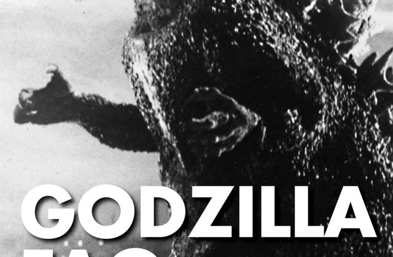 "THE BASEMENT BOOKSHELF: ""Godzilla FAQ: All That's Left to Know About the King of the Monsters"""