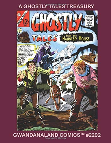 "OFF THE RACK COMICS: ""Ghostly Tales From The Haunted House"" (Charlton Comics) from Gwandanaland Comics"