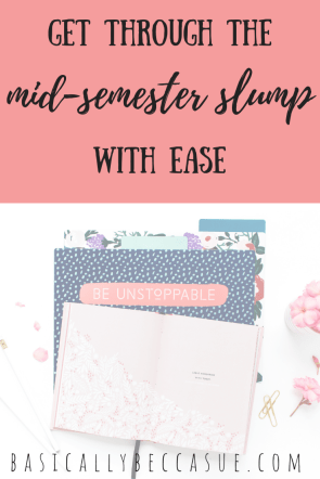 Are you stuck in a mid-semester slump? Check out these tips on how to thrive in college with these mid semester slump tips