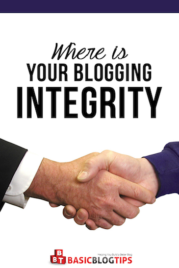 Where Is Your Blogging Integrity?