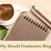 Why Every Freelancer Should Have a Blog of Their Own