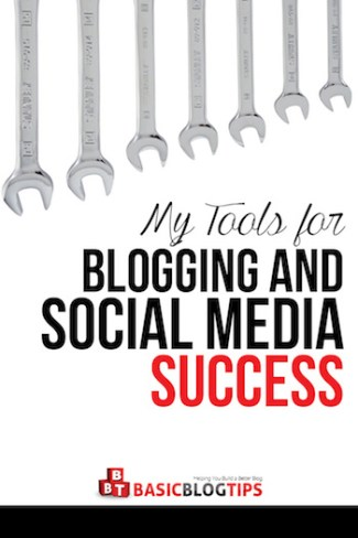Tools I Use for Blogging and Social Media Success