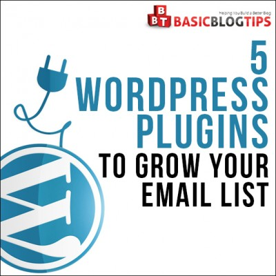 Grow Your Email List with These WordPress Plugins