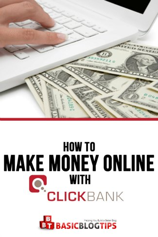 Two Ways to Make Money with ClickBank