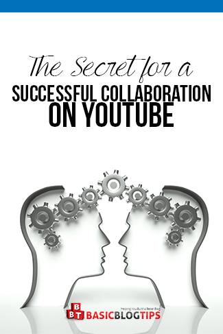Secret to a Successful YouTube Collaboration