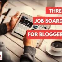 3 Job Boards for Bloggers Where Bloggers and Companies Meet