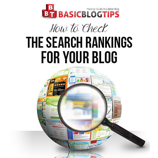How to Check the Search Rankings for Your Blog