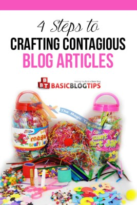 4 Steps to Crafting Contagious Blog Articles