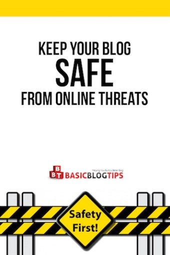 Keep Your Blog Safe From Online Threats