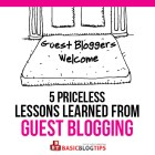 5 Priceless Lessons Learned About Guest Posting That Make You a Better Blogger