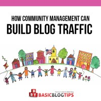 How to Blow Up Your Blog Visits via Community Management