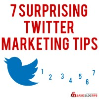 Twitter Marketing:  7 Surprising Tips that Actually Work