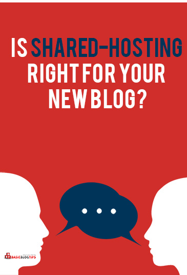 Shared-hosting is it right for your new blog