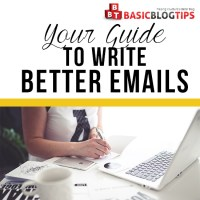 A Blogger's Guide to Writing Effective Emails