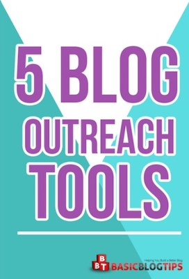 5 Outreach Tools for Bloggers